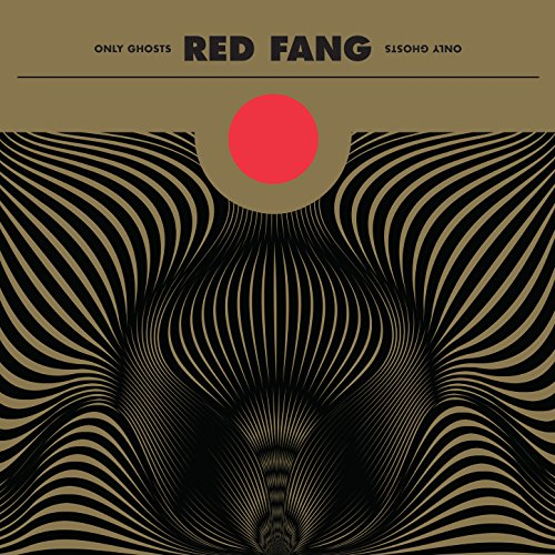 Red Fang - Only Ghosts - CD - FLAC - 2016 - FAiNT Download