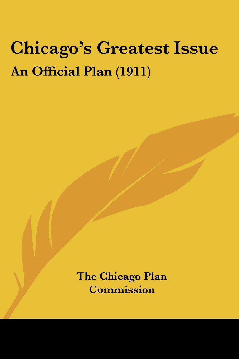 Chicago's Greatest Issue: An Official Plan (1911) ebook
