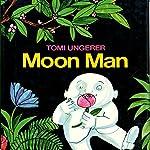Moon Man  | Tomi Ungerer
