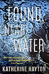 Found, Near Water (Christchurch Crime Series)