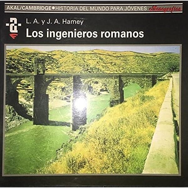 Los ingenieros romanos: 18 Historia del mundo para jóvenes: Amazon ...