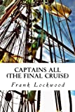 Captains All, Frank Lockwood, 1481988522