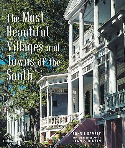 Read Online The Most Beautiful Villages and Towns of the South pdf epub