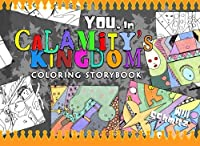 You, in Calamity's Kingdom Coloring Storybook