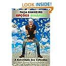 Faça Dinheiro com Opções Binárias: A Estratégia das Calendas (Especulador de Opções Binárias Livro 2) (Portuguese Edition)