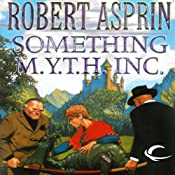 Something M.Y.T.H. Inc.: Myth Adventures, Book 12 | Robert Asprin