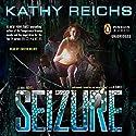 Seizure: A Virals Novel, Book 2 Hörbuch von Kathy Reichs Gesprochen von: Cristin Milioti