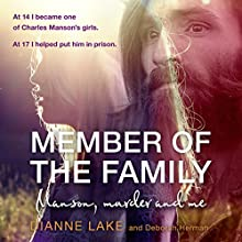 Member of the Family Audiobook by Dianne Lake Narrated by Dianne Lake