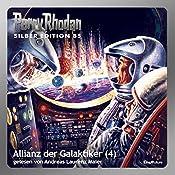 Allianz der Galaktiker - Teil 4 (Perry Rhodan Silber Edition 85) | Clark Darlton, Kurt Mahr, Hans Kneifel