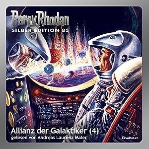 Allianz der Galaktiker - Teil 4 (Perry Rhodan Silber Edition 85) Hörbuch
