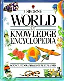 img - for Usborne World of Knowledge Encyclopedia: Science/Living World/Geography (Usborne Encyclopedias) book / textbook / text book