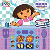 Nickelodeon Dora the Explorer: Cook with Dora, Susan Rich Brooke, Editors of Publications International Ltd., 1450808425
