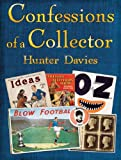 Confessions of a Collector: Or How to be a Part-Time Treasure Hunter