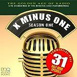 X Minus One: Old Time Radio Shows, Volume 1 | Ray Bradbury,Clifford Simak,Isaac Asimov,Robert Heinlein