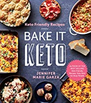 Keto Friendly Recipes: Bake It Keto