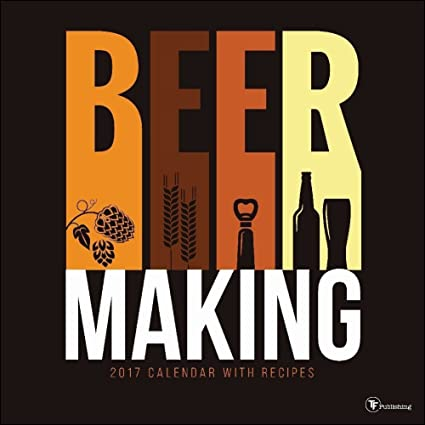 amazon com tf publishing 2017 monthly wall calendar beer making