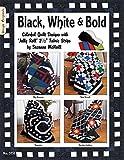 Black White & Bold