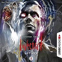 Lovecraft Letters 3 Hörbuch von Christian Gailus Gesprochen von: Uve Teschner
