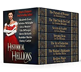 Historical Hellions: Seven Historical Romances by [McKnight, Christina, Essex, Elizabeth, Monroe, Erica, DiPasqua, Lila, Richards, Eileen, Martin, Madeline, Carlyle, Christy]
