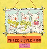 The Three Little Pigs, Paul Galdone and Joanna C. Galdone, 0547518781