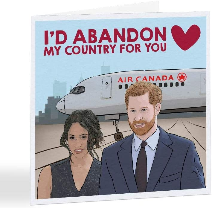 Funny Valentines Day Card Harry and Meghan A5688 Id Abandon My Country for You