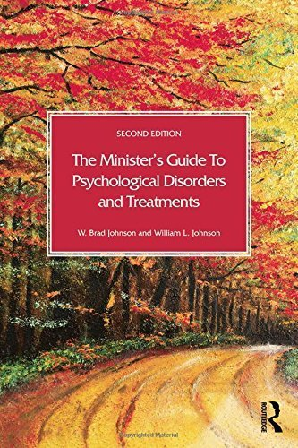The Minister's Guide to Psychological Disorders and Treatments by Johnson, W. Brad, Johnson, William L. (2014) Paperback