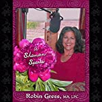A Shaman Speaks | Robin Gress