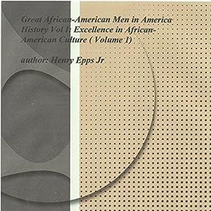 Great African-American Men in America's History Vol I Audiobook