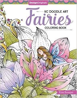 amazoncom kc doodle fairies coloring book kc doodle art 9781497202115 krisa bousquet books - Fairies Coloring Book