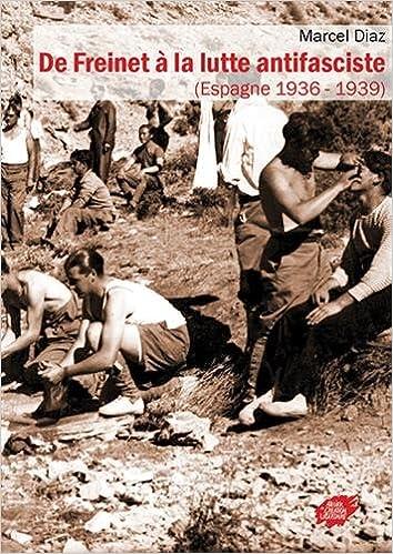 Couverture de De freinet a la lutte antifasciste (espagne 1936 - 1939)