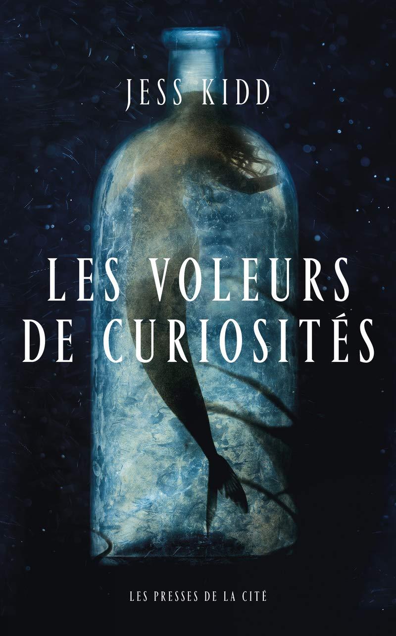 Amazon.fr - Les Voleurs de curiosités - KIDD, Jess, PHILIBERT-CAILLAT,  Laurent - Livres