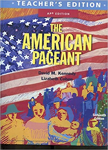 The American Pageant 16th Edition AP Edition Teacher S