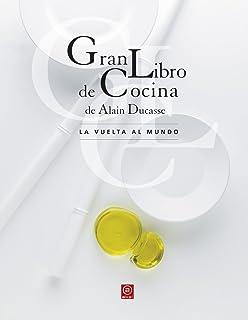 Gran libro de cocina de Alain Ducasse Biblioteca ...