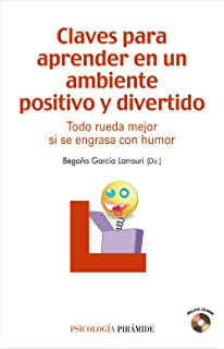 Claves para aprender en un ambiente positivo y divertido / Keys to learning in a positive