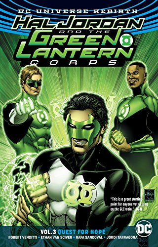 - Hal Jordan and the Green Lantern Corps Vol. 3: Quest for Hope (Rebirth)