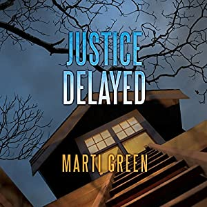 Justice Delayed Audiobook
