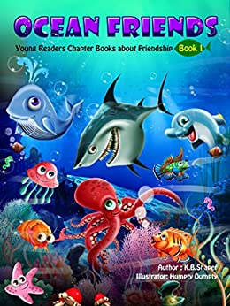 Ocean Friends: Young Readers Chapter Books (Animal Friendship Adventures Book 1) by [Shaper, K.B.]