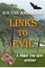 Links to Evil ((A Friday the 13th Story)) Kindle Edition