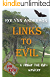 Links to Evil ((A Friday the 13th Story))