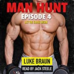 Man Hunt: Episode 4 | Luke Braun
