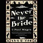 Never the Bride | Paul Magrs
