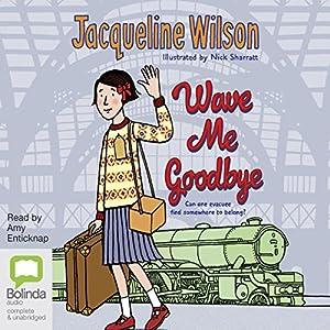Wave Me Goodbye Audiobook