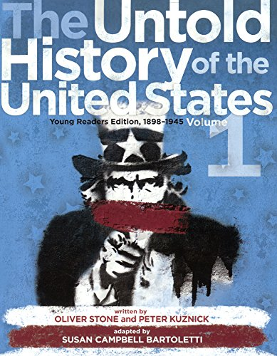The Untold History Of The United States, Volume 1: 1898-1963 (Young Reader Edition) (Turtleback School & Library Binding Edition)