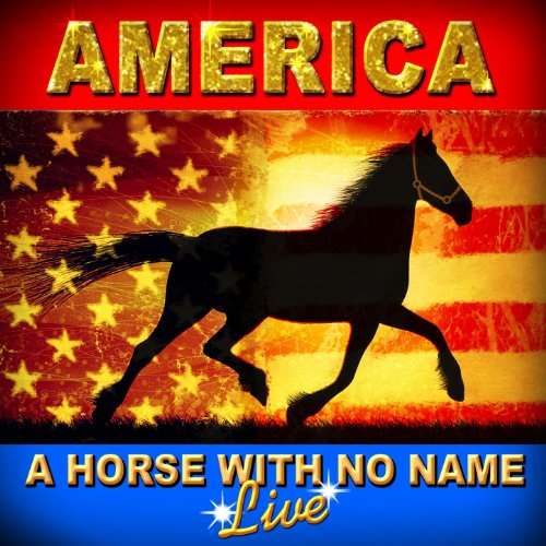 A Horse With No Name - Live