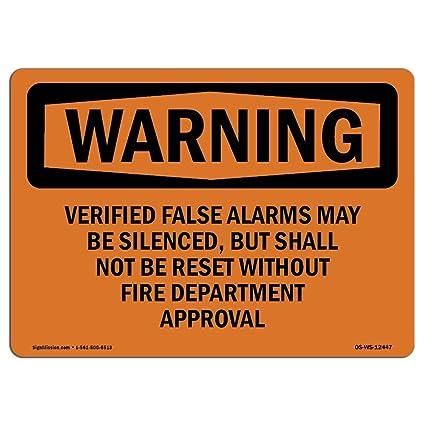 Amazon.com: OSHA Warning Sign - Verified False Alarms May Be ...