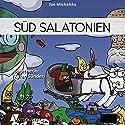Süd Salatonien Hörbuch von Jan Michalsky Gesprochen von: Karen Sünder