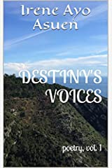 Destiny's Voices: poetry, vol. 1 Kindle Edition