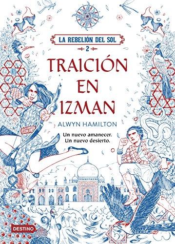 La Rebeli�n del Sol. Traici�n en Izman pdf epub download ebook
