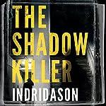 The Shadow Killer | Arnaldur Indridason,Victoria Cribb