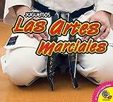 Las artes marciales / Martial Arts (Juguemos) (Spanish Edition)